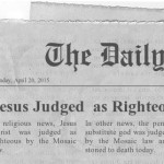 Jesus Judged as Righteous